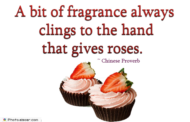 A bit of fragrance always clings to the hand