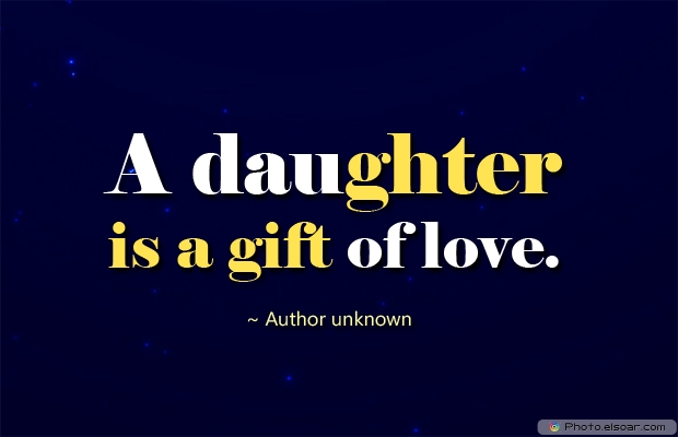 Daughter Quotes , Sayings , Images , gift