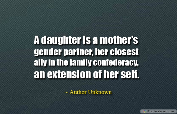 Mother's , Daughter Quotes , Sayings , Images