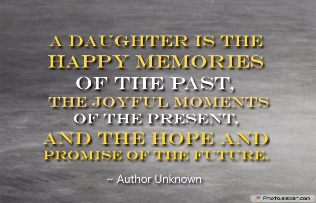 Daughter Quotes , Sayings , Images , memories