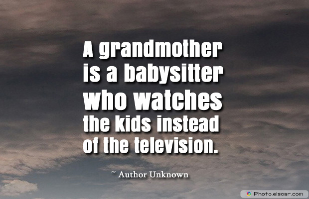 Grandparents Day , A grandmother is a babysitter who watches