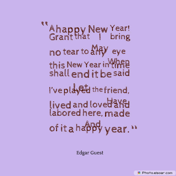 New Year's Quotes , A happy New Year! Grant that I