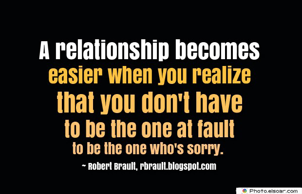 Quotations , Sayings , A relationship becomes easier