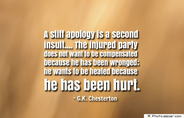 Quotations , Sayings , A stiff apology is a second