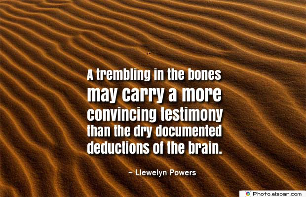Body Quotes , Quotes About Body , A trembling in the bones may carry