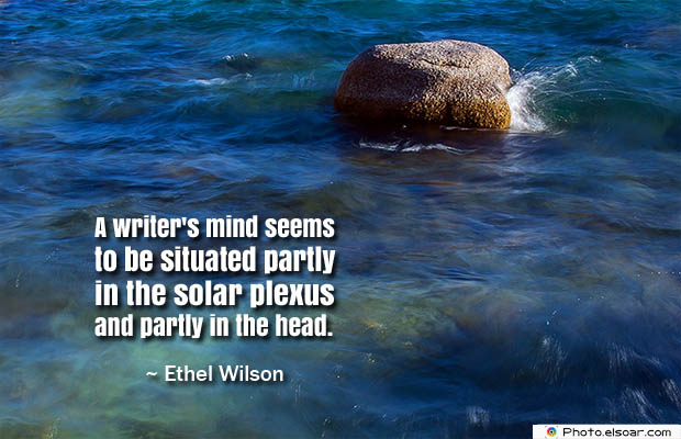 Quotes About Chakras , A writer's mind seems to be situated