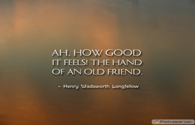 Best Friends Forever , Ah, how good it feels! The hand of