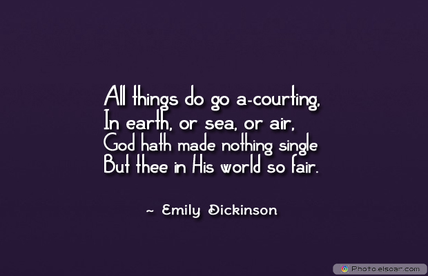Engagement Quotes , All things do go a-courting