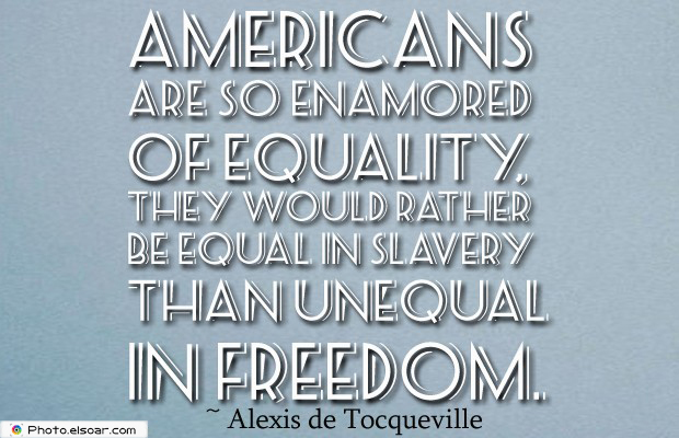 Quotes About America , America Quotes , Americans are so enamored
