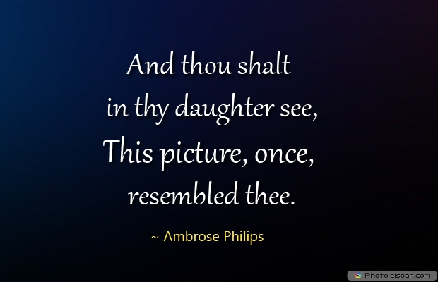 Daughter Quotes , Sayings , Images