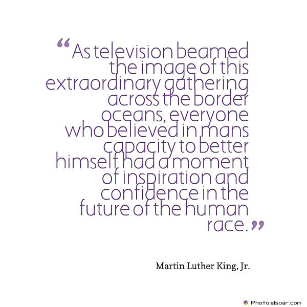 Martin Luther King Jr. Day , As television beamed the image of this extraordinary gathering across