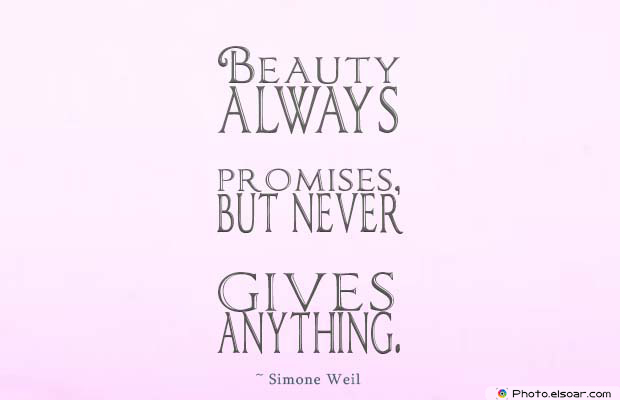 Beauty Quotes , Beauty always promises