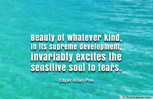 Beauty Quotes , Beauty of whatever kind