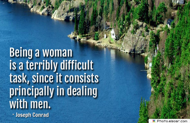 Women's Greetings , Being a woman is a terribly difficult task