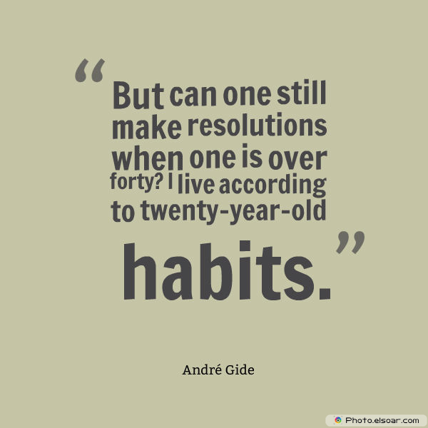 New Year's Quotes , But can one still make resolutions when one is over forty