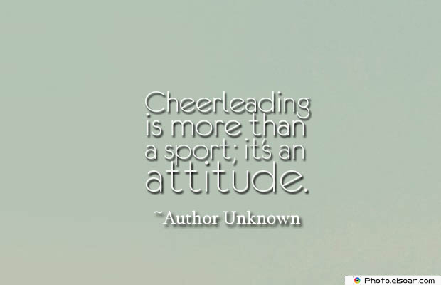 Short Quotes , Cheerleading is more than