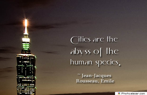 Cities are the abyss of the