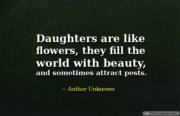 Quotations about Daughters , Picture , flowers