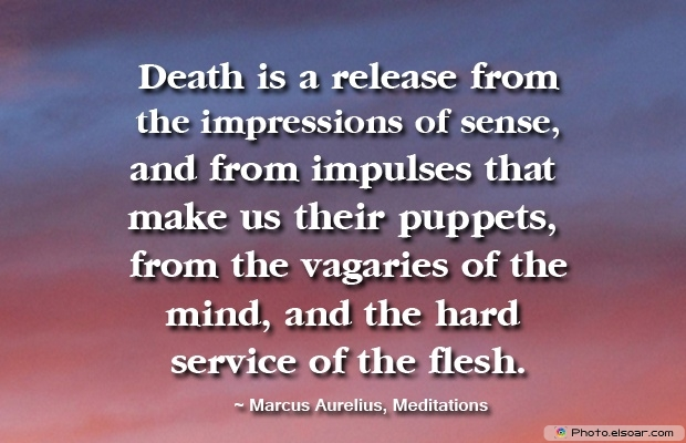 Marcus Aurelius, Death Quotes, Death Sayings, Quotes Images, Quotes About Death