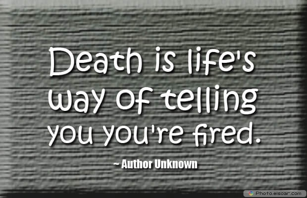 Death Quotes, Death Sayings, Quotes Images, Quotations About Death