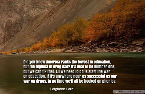 Back to School Quotes , Did you know America ranks the lowest in