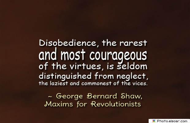 Short Quotes , Disobedience, the rarest