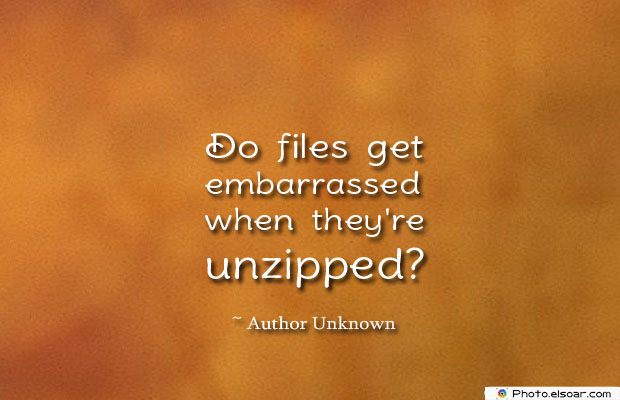Do files get embarrassed