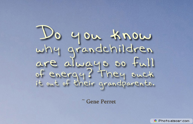 Grandparents Day , Do you know why grandchildren are always