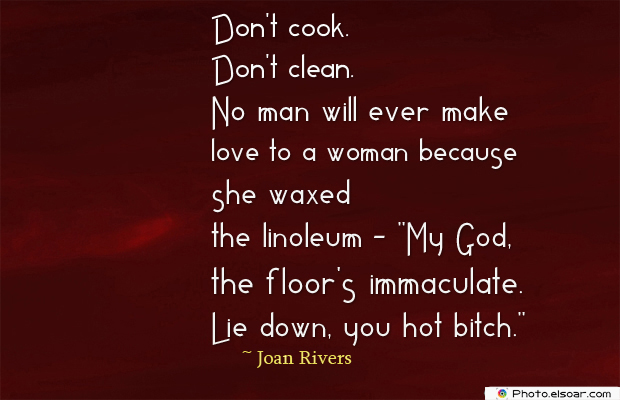 Women's Greetings , Don't cook. Don't clean