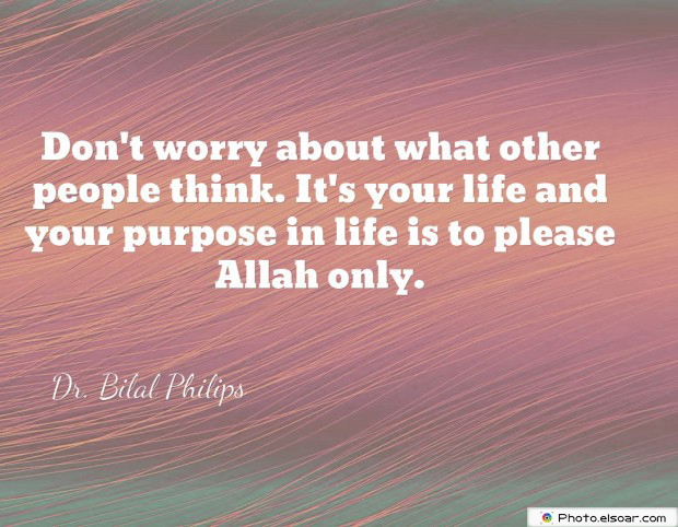 Quotations , Sayings , Don't worry about what other people think