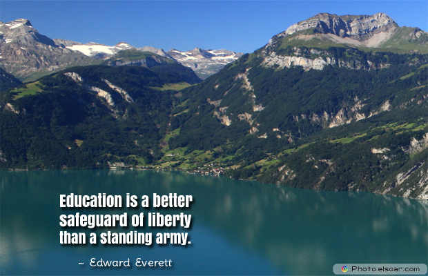 Back to School Quotes , Education is a better safeguard of liberty