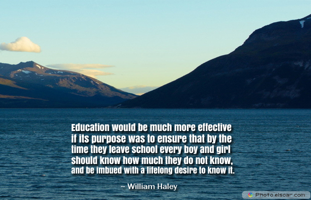 Back to School Quotes , Education would be much more effective if its