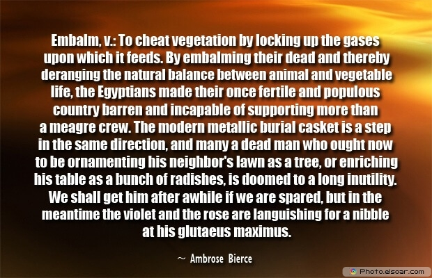 Ambrose Bierce, Death Quotes, Death Sayings, Quotes Images, Quotes About Death