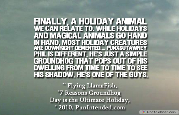 Short Strong Quotes , Finally, a holiday animal we can relate to