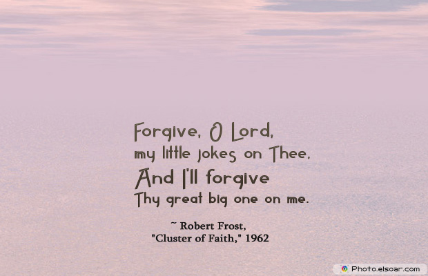 April Fool's Day , Forgive, O Lord, my little jokes on Thee