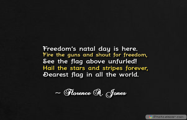 Flag Day , Freedom's natal day is here
