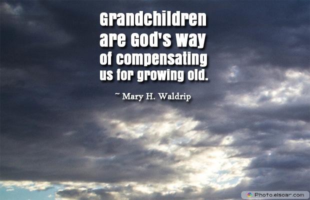 Grandparents Day , Grandchildren are God's way of compensating