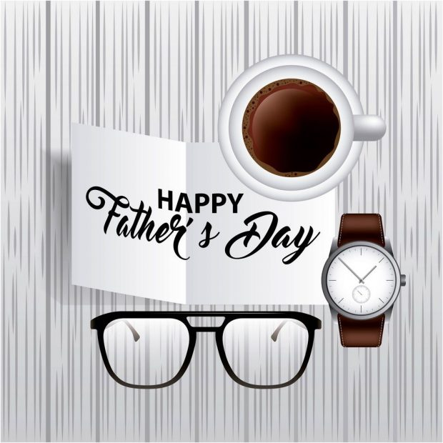 Happy Father's Day, Glasses, Coffee, Wristwatch, Father's Day