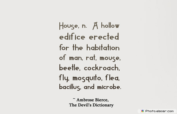 Housewarming Quotes , House, n
