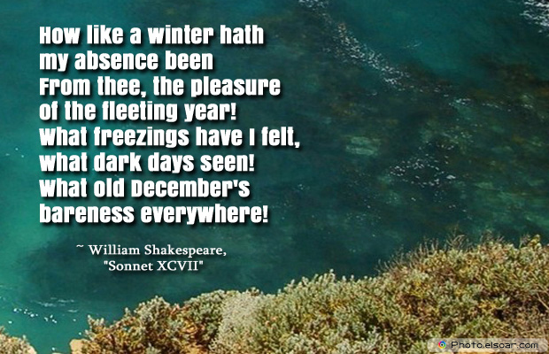 Short Strong Quotes , How like a winter hath my absence been