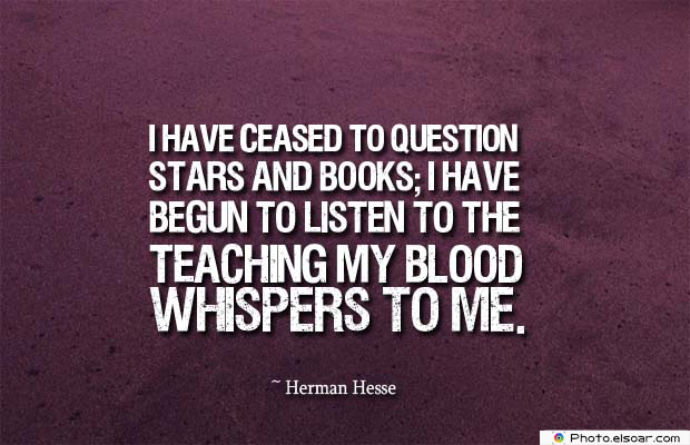 Body Quotes , Quotes About Body , I have ceased to question stars and books
