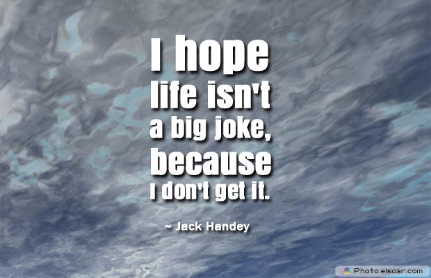 April Fool's Day , I hope life isn't a big joke
