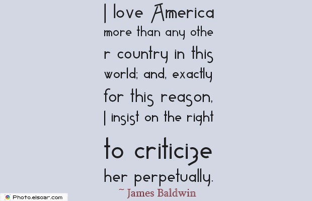 Quotes About America , America Quotes , I love America more than any other country