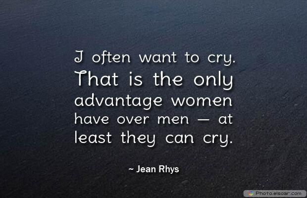 I often want to cry