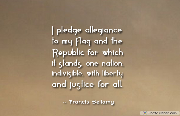 Flag Day , I pledge allegiance to my Flag and the Republic for which