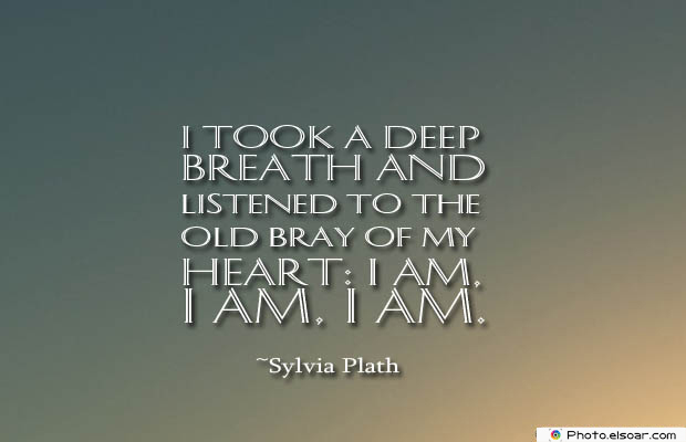 Breathing Quotes , I took a deep breath and listened