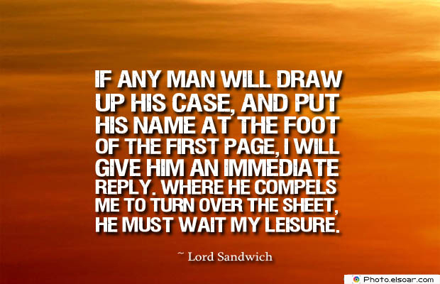 Short Strong Quotes , If any man will draw up his case