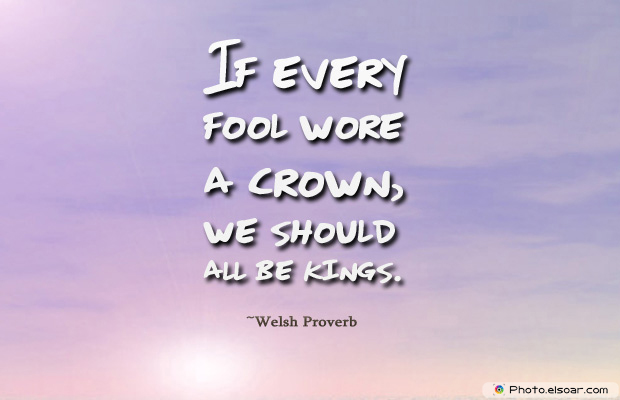 April Fool's Day , If every fool wore a crown
