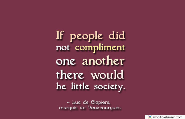 If people did not compliment