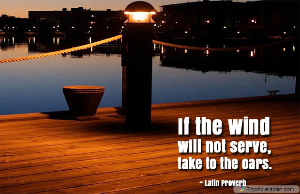If the wind will not serve